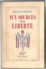 ÉDOUARD HERRIOT, AUX SOURCES DE LA LIBERTÉ