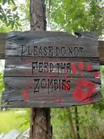 PLEASE DO NOT FEED THE ZOMBIES Halloween Prop, Halloween Sign Hand Made