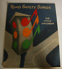 Vintage Fourteen Road Safety Songs For Little Children A.W.I Chitty (1946)