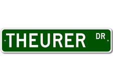 THEURER Street Sign - Personalized Last Name Signs