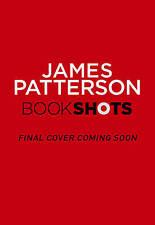 Radiant: BookShots by James Patterson, Elizabeth Hayley (Paperback, 2016)