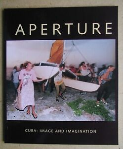 Aperture 141. Cuba: Image and Imagination.