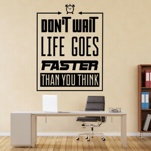 Don't Wait Inspirational Quote Wall Decal Sticker WS-46207