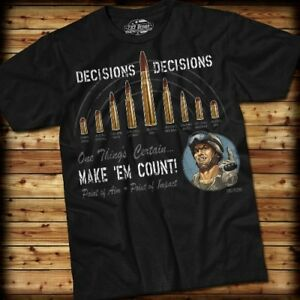 DECISIONS, DECISIONS T-Shirt- 7.62 Design SIZE MD 100% Pre-shrunk cotton, Black