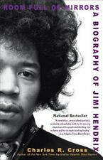 Room Full of Mirrors: A Biography of Jimi Hendrix: By Cross, Charles R.