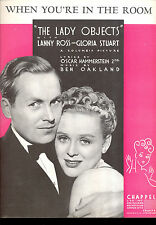"THE LADY OBJECTS Sheet Music ""When You're In The Room"" Gloria Stuart Lanny Ross"