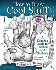 How to Draw Cool Stuff (Paperback or Softback)