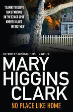 No Place Like Home by Mary Higgins Clark (Paperback)