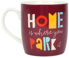 Something Different Home Is Where You Park It Mug