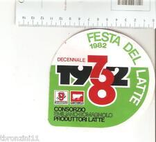 ADESIVO ANNI '70/'80 - FESTA DEL LATTE 1982. - VEDI FOTO