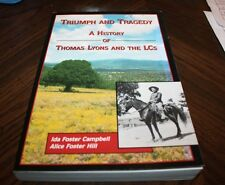 Triumph and Tragedy A History of Thomas Lyons and the LCs  By: Campbell/Hill