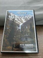 Alone In The Wilderness Dvd. Bob Swerer Productions.