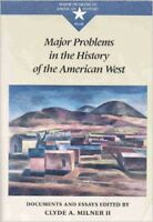 Major Problems In The History Of The American West  - by Milner
