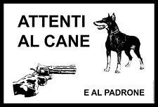 Cartel Attenti al cane e al padrone. Cartel de PVC by akrocard