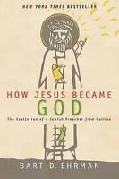 How Jesus Became God by Ehrman, Bart D. (Paperback book, 2015)