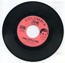 DION This Little Girl / Loneliest Man In The World 1962 US 45rpm Columbia 42776