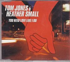 Tom Jones&Heather Small-You Need Love Like I Do cd maxi single
