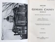 Antique Book History Of Genesee County Michigan Genealogy Vol 1 & 2 Flint 1916