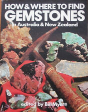 How & Where to find Gemstones in Australia & New Zealand by Billy Myatt (PB 1978