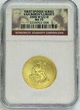 2008 W GOLD $10 VAN BUREN'S SPOUSE LIBERTY 1/2 oz 3,826 MINTED NGC MINT STATE 70