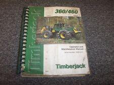 Timberjack 360 460 Cable Skidder Owner Operator Maintenance Manual Book F296047