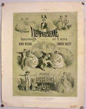 JULES CHERET–« LA VIE PARISIENNE »- AFFICHETTE ORIGINALE DE THEÂTRE–LITHO - 1866