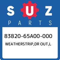 83820-65A00-000 Suzuki Weatherstrip,dr out,l 8382065A00000, New Genuine OEM Part