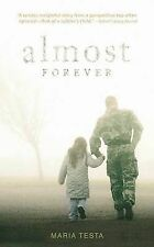Almost Forever by Maria Testa PB 2007 Vietnam Soldier Child Dialogue