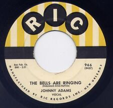 "JOHNNY ADAMS - ""THE BELLS ARE RINGING"" b/w ""TEACH ME TO FORGET"" on RIC  (M-)"