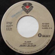 """JEAN LELOUP Alger CANADA QUEBEC ORIG 1988 PROMO 45 7"""" Vinyl"""