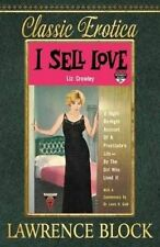 I Sell Love Night-By-Night Account Prostitute's Life-By t by Block Lawrence