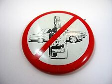 Vintage Collectible Pin Button: Don't Drink & Drive Bottle Car Cross Out