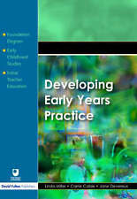 Developing Early Years Practice by Jane Devereux, Carrie Cable, Linda Miller (P…