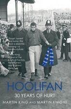 Hoolifan 30 Years of Hurt (Inglese) calcio violenza hooligan libro M. Knight