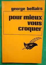 POUR MIEUX VOUS CROQUER GEORGE BELLAIRS N1213 LE MASQUE