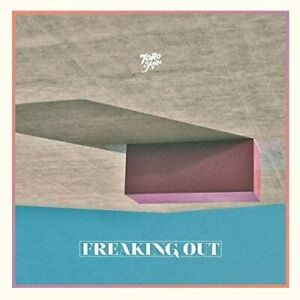TORO Y MOI - Freaking Out [PROMO CD]