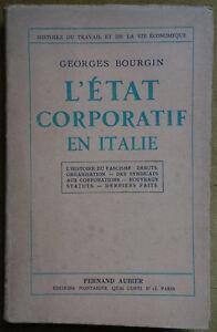L'état corporatif en Italie - Histoire du fascisme:Débuts,organisation - Bourgin