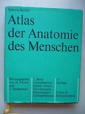 Atlas der Anatomie des Menschen 3. Bd. Zentralnvervensystem Sinnenorgane ..