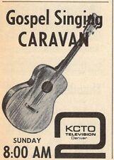 1965 TV AD~GOSPEL SINGING CARAVAN on KCTO in DENVER,COLORADO