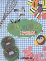 COOKBOOK - Kids' Party Cakes by Diane Hockings - Paperback