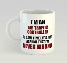 Never Wrong Air Traffic Controller Mug Funny Birthday Novelty Gift