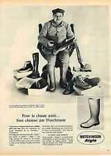 PUBLICITE ADVERTISING 114  1961  HUTCHINSON CANAT  bottes pour la chasse