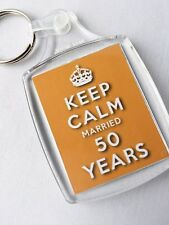KEEP CALM 50th GOLDEN WEDDING ANNIVERSARY KEYRING MARRIED 50 YEARS
