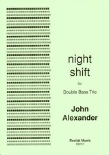 night shift for double bass trio (John Alexander) RM707