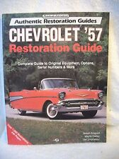 Chevrolet '57 Restoration Guide by Wayne Oakley, Nelson Aregood and Joe...
