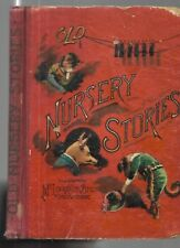 Old Nursery Stories.  McLoughlin Bros. N.Y. 1892. 24 color lithos.