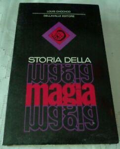 STORIA DELLA MAGIA DI LOUIS CHOCHOD DELLA VALLE EDITORE 1971