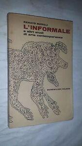 RENATO BARILLI - L'INFORMALE - ALL'INSEGNA DEL PESCE D'ORO, 1964