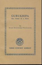 GURUKRIPA THE GRACE OF A GURU Swami Muktananda Paramahansa First Edition Rare