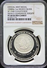 Mexico 1 oz. 1998 Silver Medal SONUMEX (Mexican Numismatic Society) NGC PF68 UC